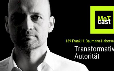 """MoTcast """"Transformative Autorität in der Führung"""""""