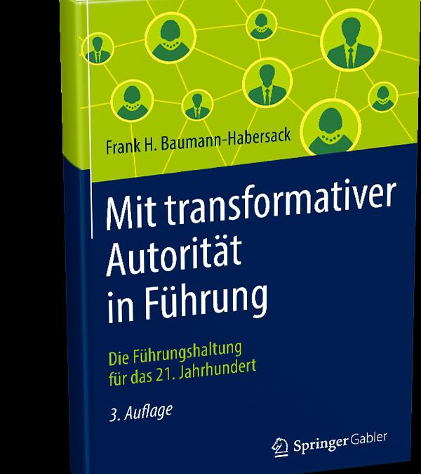 """3. Auflage """"Mit transformativer Autorität in Führung"""""""